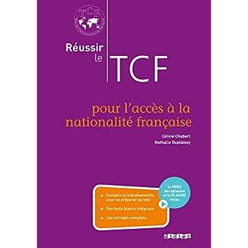 Réussir le TCF pour l'acces à la nationalité française (ANF) - Livre + CD + DVD