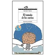 El tamaño de los sueños (Literatura Juvenil (A Partir De 12 Años) - Otros Espacios (Poesía))