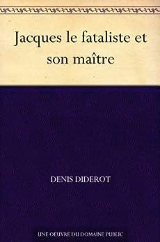 Jacques le fataliste et son maître par [Diderot, Denis]