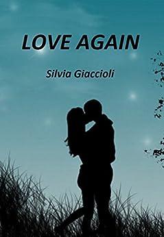 Love again di [Giaccioli, Silvia]