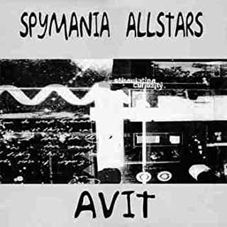 Various - Spymania Allstars: Avit - Spymania - SPY004