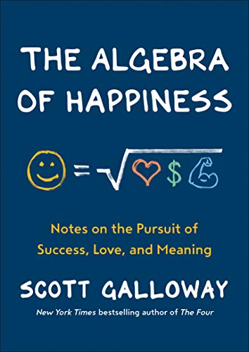 The Algebra of Happiness: Notes on the Pursuit of Success, Love, and Meaning (English Edition)