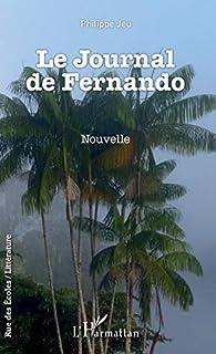 Le journal de Fernando par Philippe Jeu