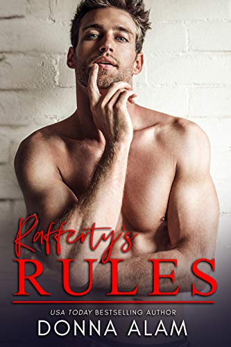 Rafferty's Rules: A Hot Fake Relationship Romantic Comedy (English Edition) (Girls Hot Classic)