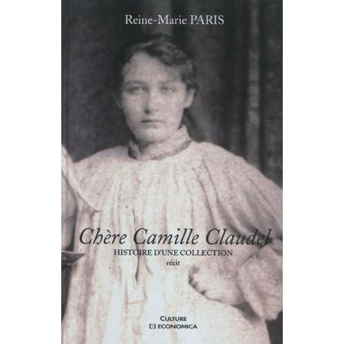 Chère Camille Claudel