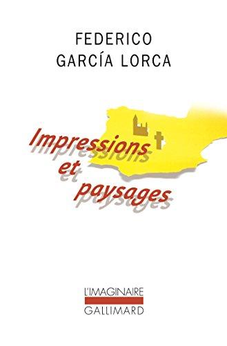 Impressions et paysages (L'Imaginaire) par Federico García Lorca
