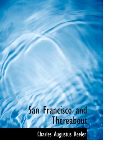 San Francisco and Thereabout