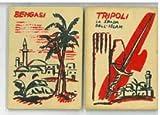 Tripoli, La spada dell'Islam; Bengasi.