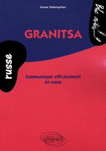 Granitsa : Communiquer efficacement en russe