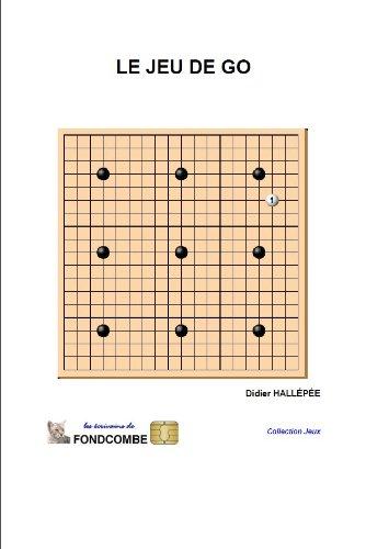 Le jeu de go - règles et présentation du jeu