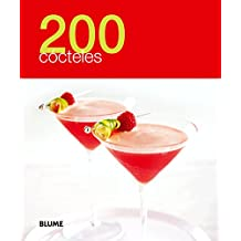 200 Cocteles (200 Recetas)