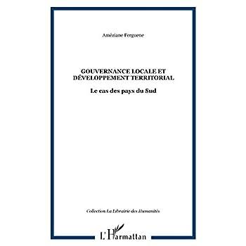 Gouvernance locale et développement territorial: Le cas des pays du Sud