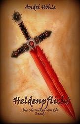 Heldenpflicht: Die Chroniken von Lór
