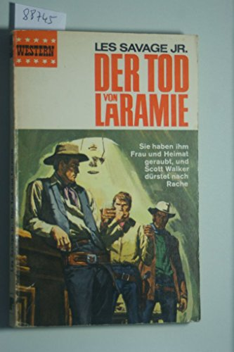 Der Tod von Laramie.