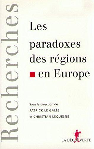 Les Paradoxes des régions en Europe