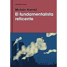 El Fundamentalista Reticente / The Reluctant Fundamentalist