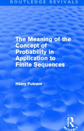 The Meaning of the Concept of Probability in Application to Finite Sequences (Routledge Revivals)