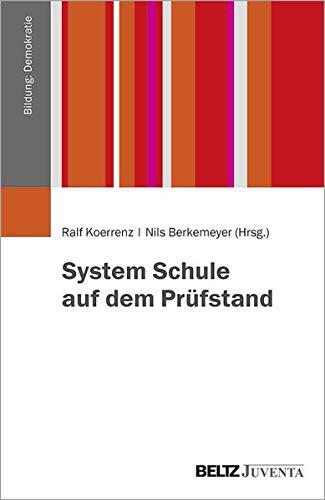 System Schule auf dem Prüfstand (Bildung:Demokratie)