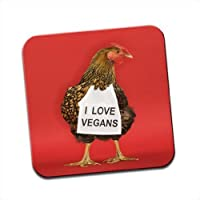 Chicken with Sign I Love Vegans Single Coaster