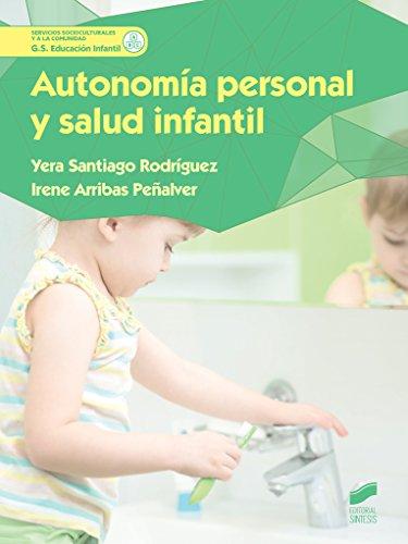 Autonomía personal y salud infantil (Servicios Socioculturales y a la comunidad) - 9788490773123