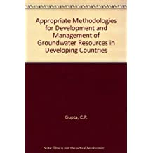 Appropriate Methodologies for Development and Management of Groundwater Resources in Developing Countries