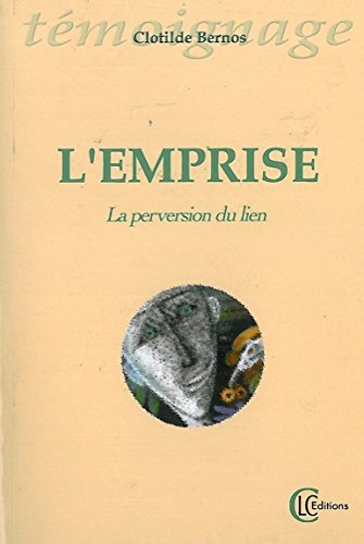 Emprise la perversion du lien