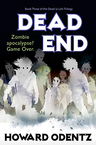 Dead End (The Dead (a Lot) Trilogy Book 3) (English Edition)