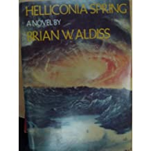 Helliconia Spring (Helliconia Trilogy, Book One)
