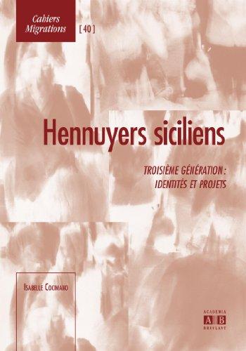 Hennuyers siciliens : Troisième génér...