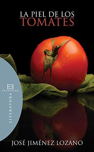 La piel de los tomates (Literatura nº 59)