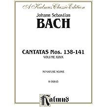 Cantatas No. 138-141, Volume XXXIX: Chorus/Choir Worship Collection (Miniature Score) (Kalmus Edition)
