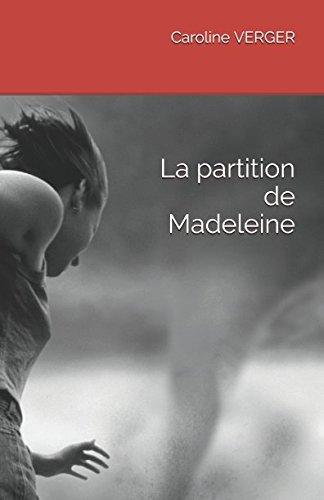 La partition de Madeleine par Caroline VERGER