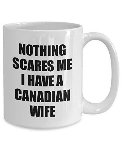Ethelt5IV Kanadische Frau Becher lustige Valentine Geschenk f¨¹r Mann Mein Ehemann ihn Kanada Wifey Gag Nichts Macht Mir Angst Kaffee Tee Tasse