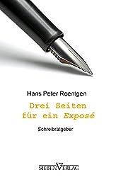 Drei Seiten für ein Exposé - Schreibratgeber