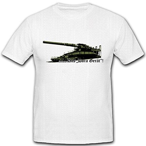 Dora Geräte (Das Dora Gerät Kanone Eisenbahnschütze WK WH Seelenrohr Schießkurve - T Shirt #1231, Größe:4XL, Farbe:Weiß)
