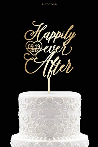 Happily Ever After Cake Topper mit Datum Hochzeit Kuchen Topper Hochzeit Modern Cake Topper Kalligraphie Hochzeit Cake Topper 41