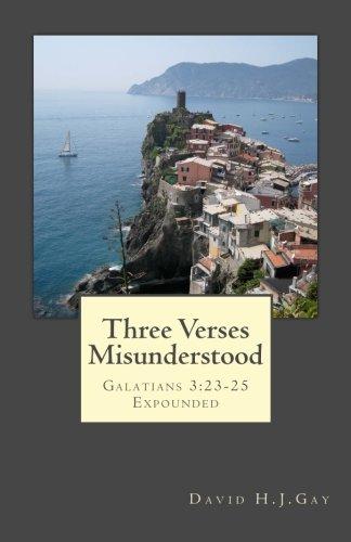three-verses-misunderstood-galatians-323-25-expounded