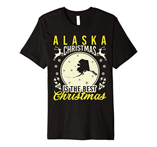 (Alaska Christmas Is The Best Christmas T-Shirt)