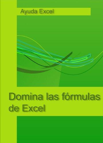 Domina las fórmulas de Excel por Sergio Propergol