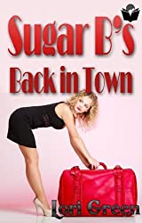 Sugar B's Back in Town (English Edition)