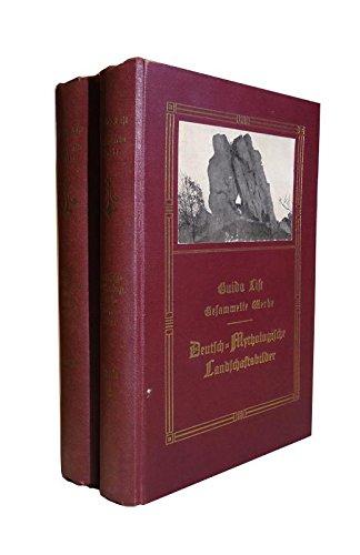 Deutsch-Mythologische Landschaftsbilder. 2 Bände. Komplett. 2. stark vermehrte Auflage mit zahlreichen Illustrationen und zwei Kartenbeilagen.
