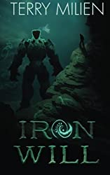 Iron Will by Terry Milien (2014-01-01)