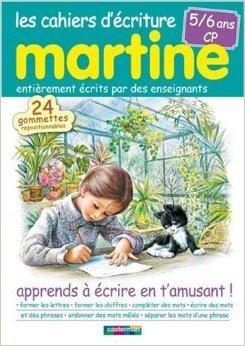 Les cahiers d'écriture Martine 5/6 ans CP : Apprends à écrire en t'amusant ! de Ines Galan,Nathalie Reynaud,Gilbert Delahaye ( 15 septembre 2008 )