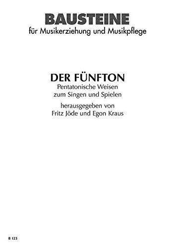 der-funfton-pentatonische-weisen-zum-singen-und-spielen-singstimme-smez-und-instrumente-sing-und-spi