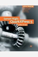 Samuel Hüglis QuarkXPress 5, Galileo Design (Inkl. CD) Gebundene Ausgabe