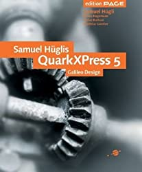 Samuel Hüglis QuarkXPress 5, Galileo Design (Inkl. CD)
