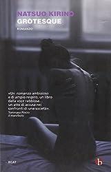 Grotesque by Natsuo Kirino (2012-01-01)