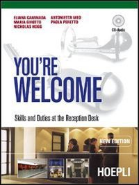 You're welcome. Skills and duties at the reception desk. Con guida docente. Con CD Audio. Per gli Ist. professionali alberghieri