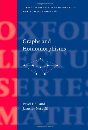 Graphs and Homomorphisms (Oxford Lecture Series in Mathematics and Its Applications)