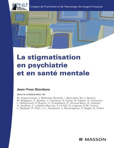 La stigmatisation en psychiatrie et en sant mentale